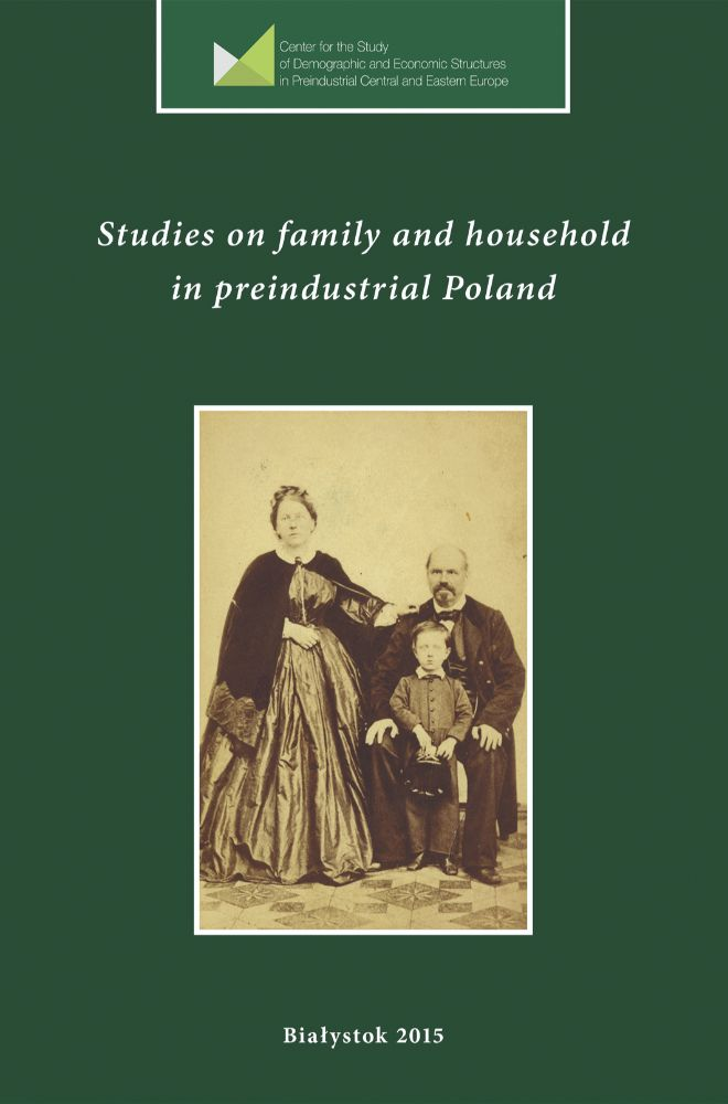 Studies on family and household in preindustrial Poland